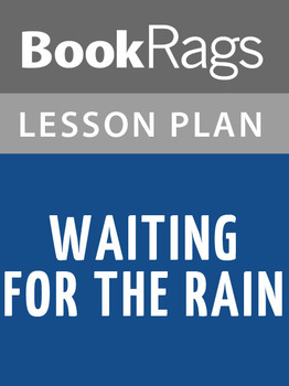Waiting for the Rain Lesson Plans