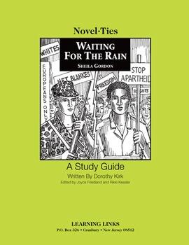 Waiting for the Rain - Novel-Ties Study Guide