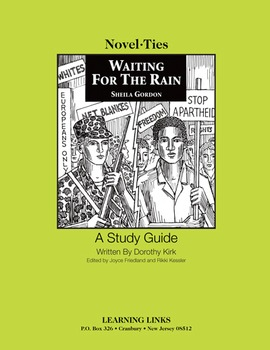 Waiting for the Rain - Novel-Ties Study Guide