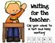 Waiting for the Teacher: Teacher Question Poster
