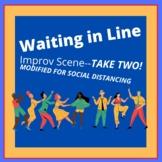 Waiting in Line Improvisation: 2