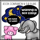 Waiting is Not Easy  Book Companion