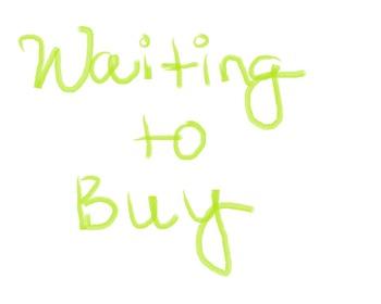 Waiting to Buy- Money Management
