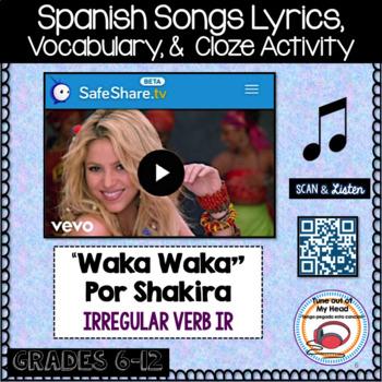 Waka Waka Por Shakira Spanish Song Cloze Activity - Song Lyrics - Verb IR