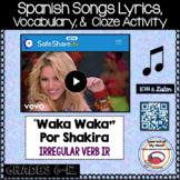 Waka Waka Por Shakira Spanish Song Cloze Activity - Song Lyrics - Verb IR