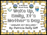 Wake Up, Emily, It's Mother's Day (Patricia Reilly Giff) Novel Study  (19 pages)
