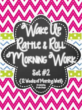 Wake Up, Rattle & Roll 12 Weeks of Morning Work {Set #2}