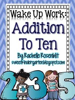 Wake Up Work: Addition to Ten {Common Core Aligned}