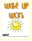"""""""Wake Up Work"""" {Morning work to keep kids engaged}"""