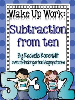 Wake Up Work: Subtraction From Ten {Common Core Aligned}