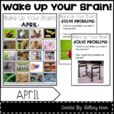Wake Up Your Brain! (April) (Distance Learning)