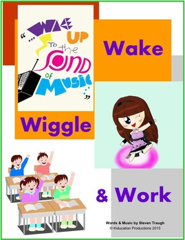"Fun Songs to Start the Day - ""Wake, Wiggle & Work"""