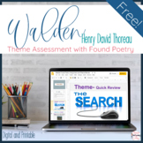Walden (Thoreau) Theme Assessment with Found Poetry- Free Resource