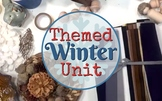 Waldorf Inspired Winter Themed Unit-Lesson Plans