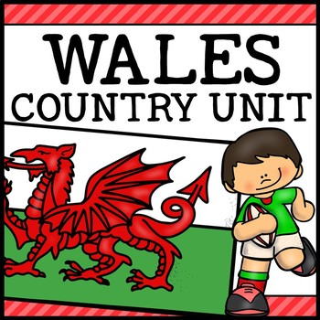 Wales Country Social Studies Complete Unit