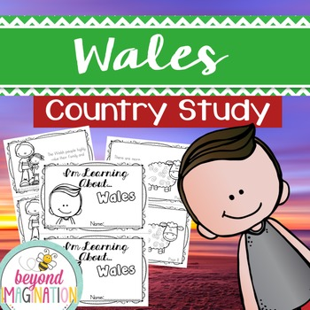 Wales Country Study | 48 Pages for Differentiated Learning