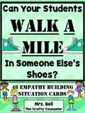 Empathy Building Discussion Cards (Walk a Mile In Their Shoes)