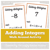 Walk Around Activity: Adding Integers Review