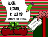 Walk, Count, & Write the Room *Christmas!*