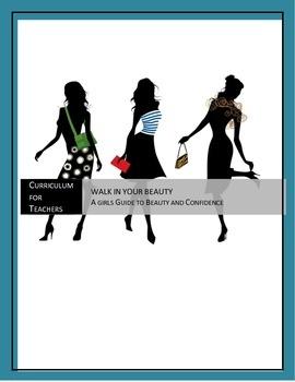 Walk In Your Beauty -Teacher Curriculum