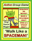 """Walk Like A Spaceman!"" - Active Group Game, Craft and Song"