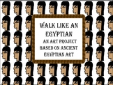 Walk Like An Egyptian- a drawing art project