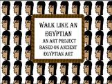 Walk Like An Egyptian- a drawing art project
