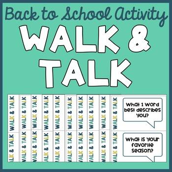 Walk & Talk (Back to School Activity)