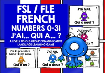 FRENCH - NUMBERS 0-31 - I HAVE, WHO HAS? GAME