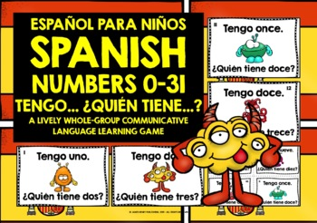 SPANISH NUMBERS 0-31 - I HAVE, WHO HAS? GAME