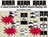 Walk This Way - Good Character Bulletin Board Set