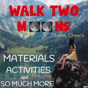 Walk Two Moons Activities, Resources, and So Much More