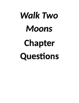 Walk Two Moons Chapter Questions