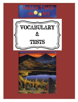 Walk Two Moons Chapter Vocabulary & Tests