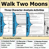 Walk Two Moons - Character Analysis Packet, Theme Connections, & Project