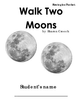 Walk Two Moons Common Core Reading Strategies Packet