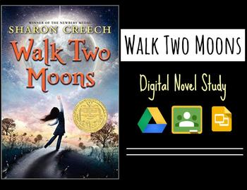 Walk Two Moons ~ Digital Novel Study
