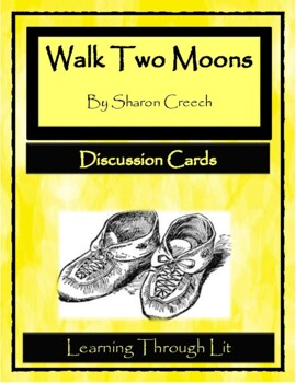 WALK TWO MOONS by Sharon Creech - Discussion Cards