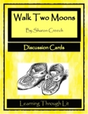 WALK TWO MOONS by Sharon Creech - Discussion Cards (Distance Learning)
