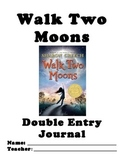 Walk Two Moons Double-Entry Journal - SpringBoard 6th Grade Unit 2