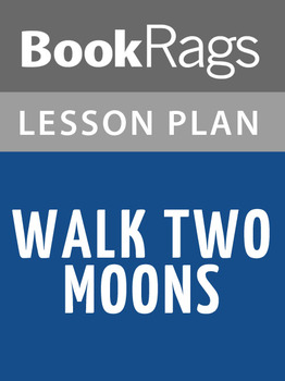 Walk Two Moons Lesson Plans