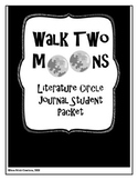 Walk Two Moons Literature Circle Journal Student Packet