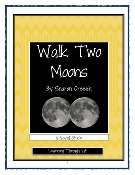 WALK TWO MOONS by Sharon Creech -  Comprehension & Text Evidence