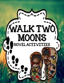 Walk Two Moons - Novel Activities Unit