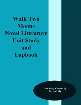 Walk Two Moons Novel Literature Unit Study and Lapbook