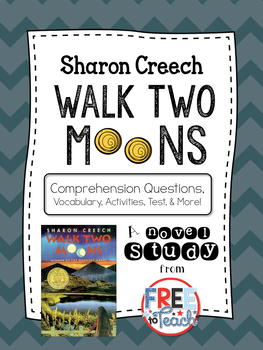 Walk Two Moons Novel Study {Comprehension Question, Vocabulary, Test, & Extras}