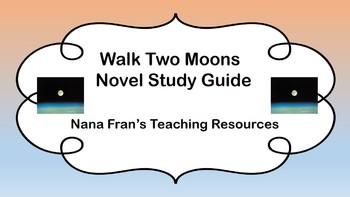 Walk Two Moons Novel Study Guide