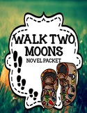 Walk Two Moons - Novel Study Mega Bundle Print and Paperless