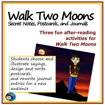 Walk Two Moons - Secret Notes, Postcards, and Journals