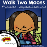 Walk Two Moons Novel Study: vocabulary, comprehension, writing, skills